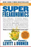 SuperFreakonomics, Steven D. Levitt and Stephen J. Dubner, 0060889586