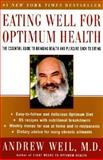 Eating Well for Optimum Health, Andrew Weil, 0060959584