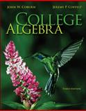 College Algebra, Coburn, John and Coffelt, Jeremy, 0073519588