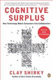 Cognitive Surplus, Clay Shirky, 0143119583