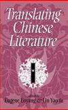 Translating Chinese Literature, , 0253319587