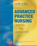 Advanced Practice Nursing : Essentials for Role Development, Joel, Lucille, 0803619588