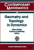Geometry and Topology in Dynamics, Ams Special Session on Topology in Dynamics, Marcy Barge, Krystyna Kuperberg, 0821819585