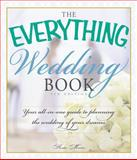The Everything Wedding Book, Katie Martin, 1440569584