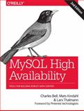 MySQL High Availability : Tools for Building Robust Data Centers, Bell, Charles and Kindahl, Mats, 1449339581