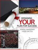 Designing Your Plan for Success
