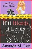 If It Bleeds, It Leads, Amanda Lee, 1482079585