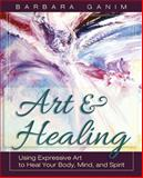 Art and Healing, Barbara Ganim, 1626549583