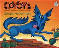 Coyote, Gerald McDermott and Catherine Reid, 0152019588