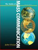 Media of Mass Communication, John Vivian, 0205029582
