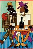Passing, Nella Larsen, 1466399589
