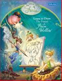 Learn to Draw the Fairies of Pixie Hollow, , 1560109580