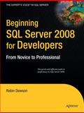 Beginning SQL Server 2008 for Developers, Dewson, Robin, 1590599586