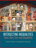 Intersecting Inequalities : Class, Race, Sex and Sexualities, Kivisto, Peter and Hartung, Elizabeth, 0131839586