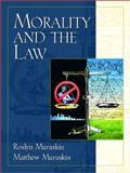 Morality and the Law, Muraskin, Roslyn and Muraskin, Matthew, 013916958X