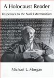 A Holocaust Reader : Responses to the Nazi Extermination, , 0195059581