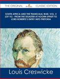 South Africa and the Transvaal War, Vol. V - from the Disaster at Koorn Spruit to Lord Roberts's Entry into Pretoria - the Original Classic Ed, Louis Creswicke, 1486499589