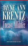 Uneasy Alliance, Jayne Ann Krentz, 1551669587