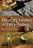 Planetary Landers and Entry Probes, Ball, Andrew and Garry, James, 0521129583