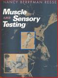 Muscle and Sensory Testing, Reese, Nancy Berryman, 0721659586