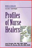 Profiles of Nurse Healers, Keegan, Lynn and Dossey, Barbara Montgomery, 0827379587