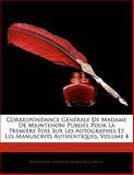 Correspondance Générale de Madame de Maintenon, Maintenon and Théophile Sébastien La Vallée, 1142929582