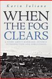 When the Fog Clears, Karin Iuliano, 146538958X