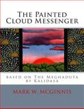 The Painted Cloud Messenger, Mark McGinnis, 1482049589