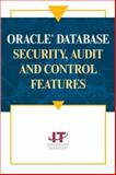 Oracle Database Security, Audit and Control Features 9781893209589