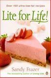 Lite for Life!, Sandy Frazer, 0140249591