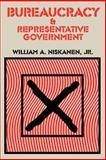 Bureaucracy and Representative Government, Niskanen, William A., Jr., 0202309592