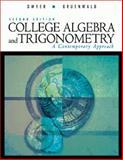 College Algebra and Trigonometry : A Contemporary Approach, Dwyer, David and Gruenwald, Mark, 0534369596