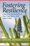 Fostering Resilience : Expecting All Students to Use Their Minds and Hearts Well, Krovetz, Martin L., 1412949599