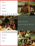 Western Civilization : Beyond Boundaries, 1300-1815, Noble, Thomas F. X. and Strauss, Barry, 1424069599