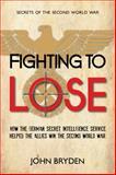 Fighting to Lose, John Bryden, 145971959X