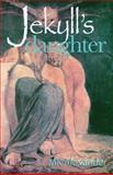 Jekyll's Daughter, M. K. Alexander, 1466409592