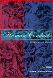 Human Conduct : Problems of Ethics, Hospers, John, 0155019597