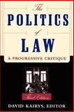 The Politics of Law, David Kairys, 0465059597