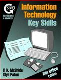 Information Technology Core Skills, McBride, P. K. and Paton, Glyn, 0750629592