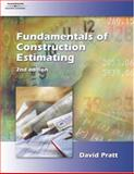 Fundamentals of Construction Estimating, Pratt, David, 1401809596