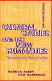 Cultural Studies and the New Humanities, Patrick Fuery, 0195539591
