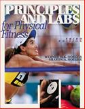 Principles and Labs for Physical Fitness, Hoeger, Werner W. K. and Hoeger, Sharon A., 0534589596