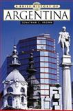 A Brief History of Argentina, Brown, Jonathan C., 0816049599