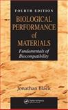 Biological Performance of Materials : Fundamentals of Biocompatibility, Black, Jonathan, 0849339596
