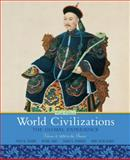 World Civilizations : The Global Experience, Volume 2, Stearns, Peter N. and Adas, Michael, 0205659594