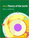 New Theory of the Earth, Anderson, Don L., 0521849594