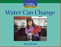 Water Can Change, Deborah J. Short and Josefina Villamil Tinajero, 0792289595