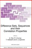 Difference Sets, Sequences and Their Correlation Properties : Proceedings of the NATO Advanced Study Institute on Difference Sets, Sequence and Their Correlation Properties, Bad Winsheim, 2-14 August 1998, Mary Pradt, Betsy Dexter, 0792359593