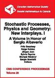 Stochastic Processes, Physics and Geometry : New Interplays. I - A Volume in Honor of Sergio Albeverio, , 0821819593