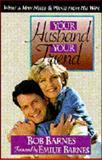 Your Husband, Your Friend, Bob Barnes, 0890819599